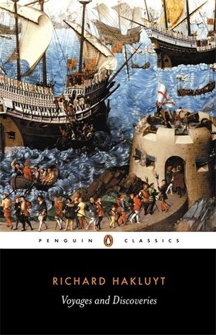 Voyages and Discoveries by Richard Hakluyt