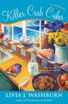 Killer Crab Cakes (A Fresh-Baked Mystery, #4)