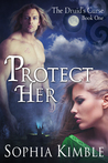 Protect Her (The Druid's Curse #1)