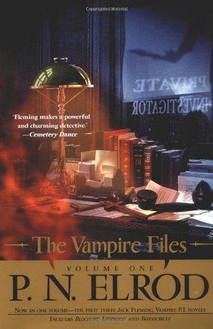 The Vampire Files, Volume 1 by P.N. Elrod