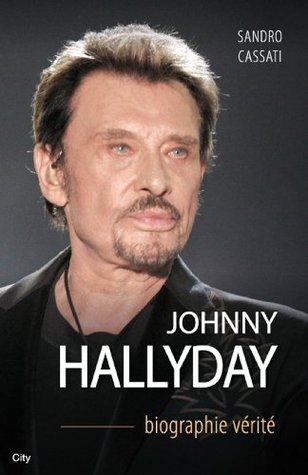 Johnny Hallyday biographie vérité