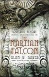 The Martian Falcon (Lovecraft & Fort)