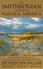 The Smithsonian Guides to Natural America: Southern New England: Massachusetts, Connecticut, Rhode Island (Smithsonian Guides to Natural America)