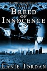 Breed of Innocence (The Breed Chronicles Book 1)