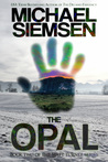 The Opal (Matt Turner, #2)