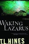 Waking Lazarus