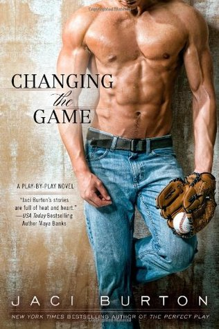 Cover of Jaci Burton's Changing the Game