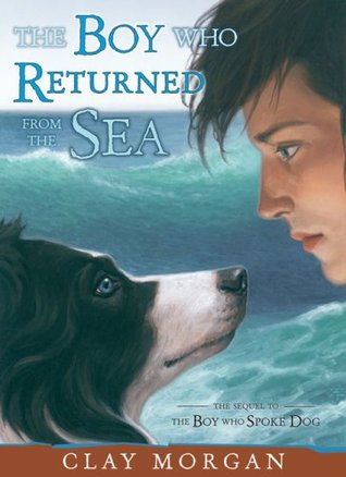 The boy who returned from the sea by clay morgan fandeluxe Images