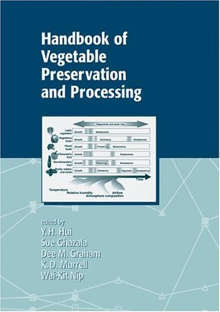 Handbook of Vegetable Preservation and Processing (Food Science and Technology)