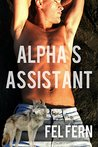 Alpha's Assistant by Fel Fern