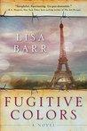 Fugitive Colors: ...