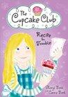 Recipe for Trouble by Sheryl Berk