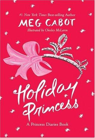 Holiday Princess by Meg Cabot