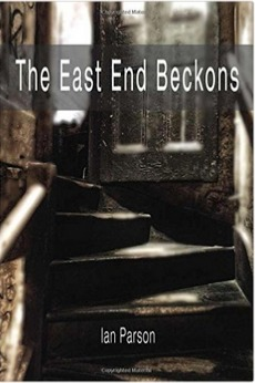 The East End Beckons by Ian Parson
