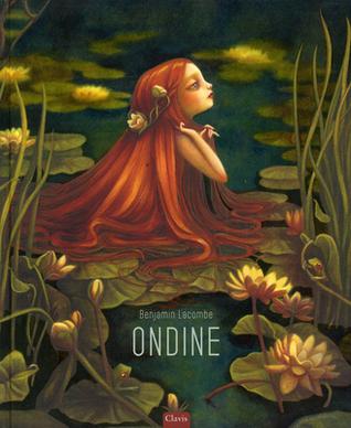 Ondine by Benjamin Lacombe