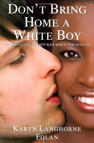 Image result for Don't Bring Home A White Boy