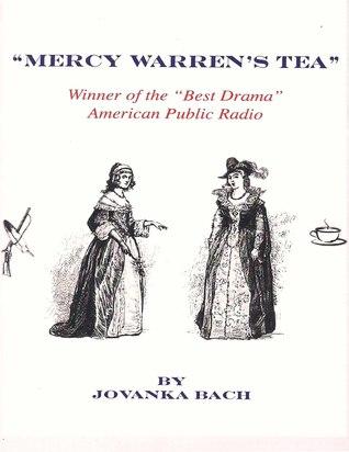 Mercy Warren's Tea