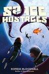 Space Hostages (Mars Evacuees #2)