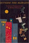 Outside the Margins: Literary Commentaries