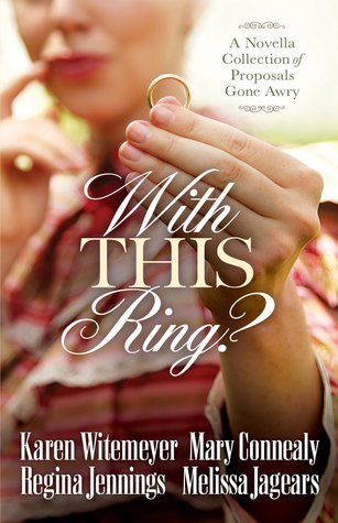 With This Ring? by Karen Witemeyer