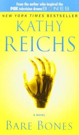 Bare Bones by Kathy Reichs