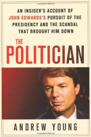 The Politician by Andrew  Young