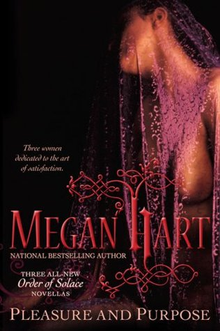 Pleasure and Purpose by Megan Hart