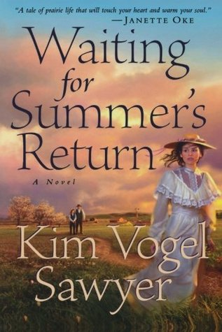 Waiting for Summers Return(Heart of the Prairie 1)