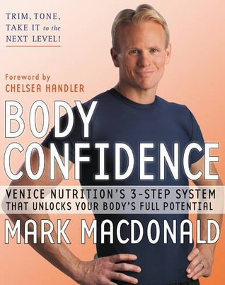 Body Confidence by Mark   MacDonald