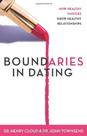 Boundaries In Dating Dr Henry Cloud
