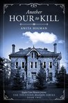 Another Hour to Kill  (The Volstead Manor #2)