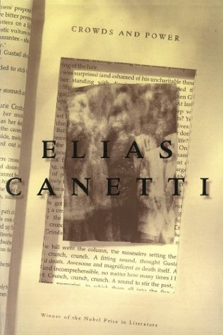 Crowds and Power by Elias Canetti
