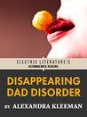 Disappearing Dad Disorder: Excerpted from