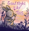 Good Night Like This