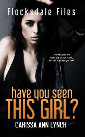 Have You Seen This Girl? (Flocksdale Files, #1)