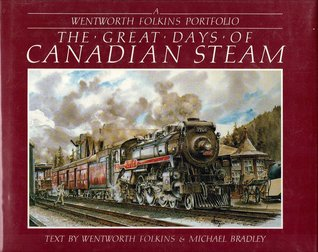 The Great Days Of Canadian Steam