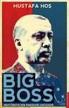 Big Boss - NeoTürkiye'nin Panzehiri Hafızadır