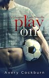Play On (Glasgow Lads, #0.5)