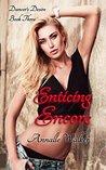 Enticing Encore (Dancer's Desire, #3)