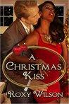 A Christmas Kiss (Holiday Happiness #1)