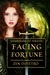 Facing Fortune (Guardians o...