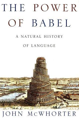 The Power of Babel by John McWhorter