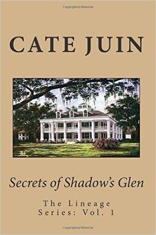Secrets of Shadow's Glen (Lineage #1)