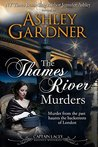 The Thames River Murders (Captain Lacey Regency Mysteries, #10)