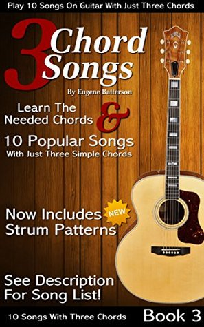 3 Chord Songs Play 10 Songs On Guitar With Just 3 Chords By David