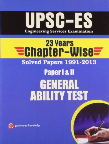 UPSC - E.S. General Ability Test 23 years (Paper I & II) Chapter-Wise Solved Paper 1991 - 2013