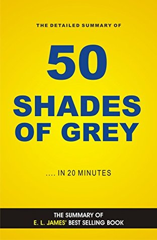 Grey: Fifty Shades of Grey as Told by Christian | Book Summary
