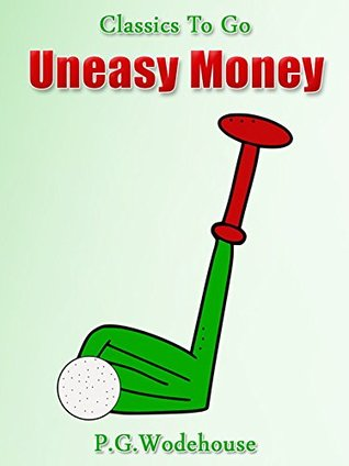Uneasy Money: Revised Edition of Original Version