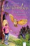 Ein goldenes Geheimnis by Ina Brandt