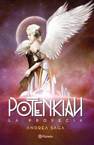 Potenkiah, la profecía (Trilogía Potenkiah, #1)